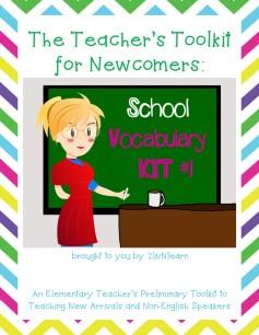 Newcomer's Tool Kit- School Vocabulary